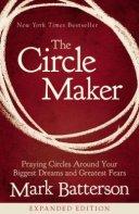 The Circle Maker, Mark Batterson